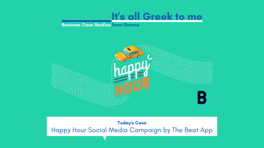 Business Case Studies from Greece Beat App Happy Hour