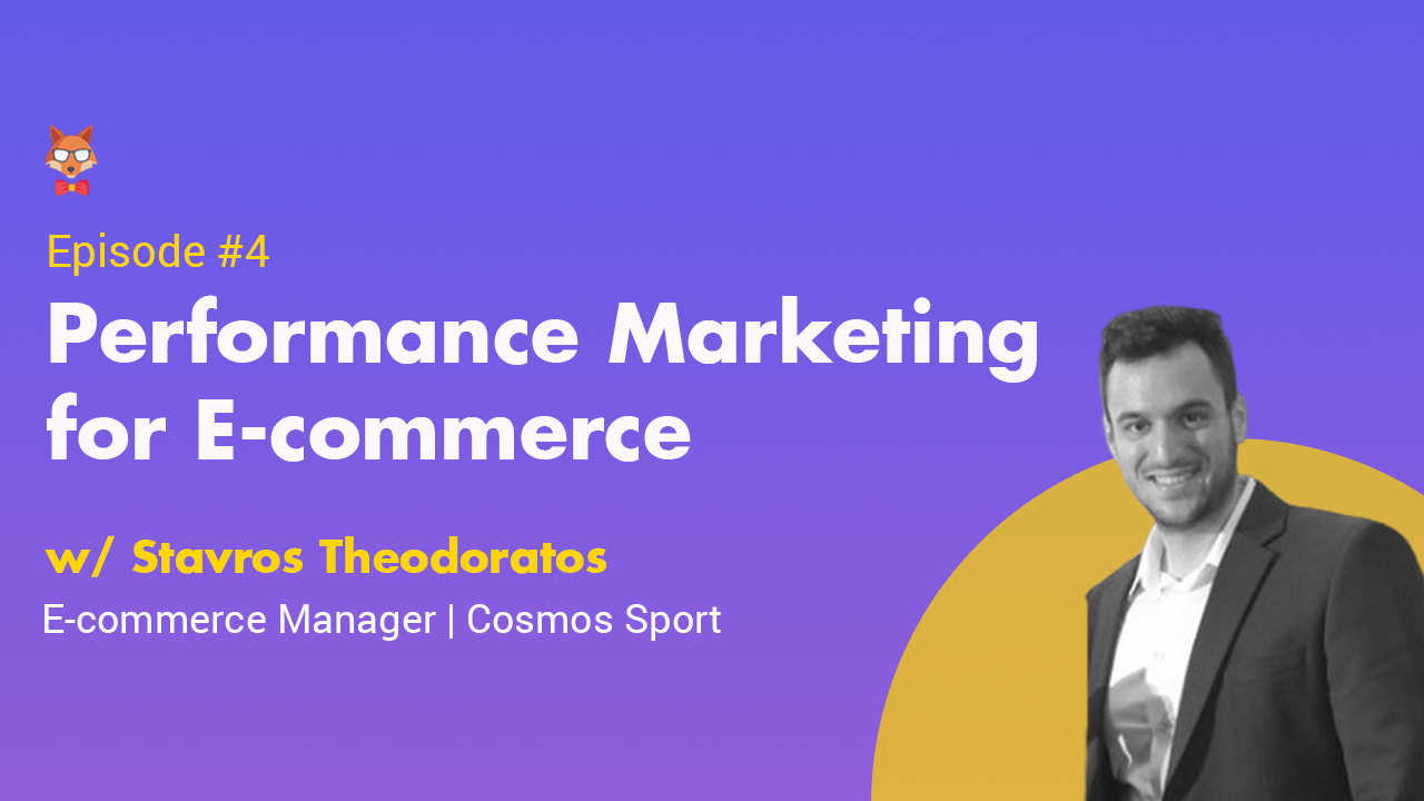 Digital Kitsune S01EP04 - Performance Marketing for E-Commerce with Stavros Theodoratos Digital Marketing